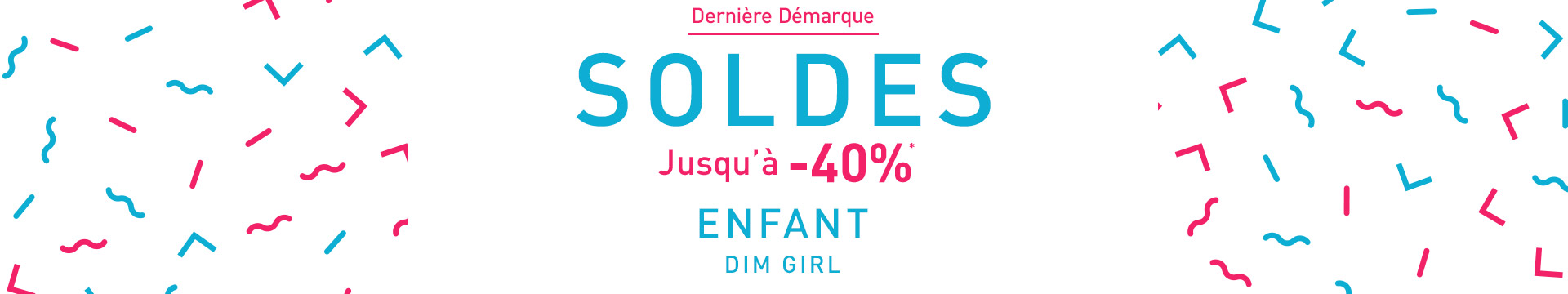 Soldes DIM Girl